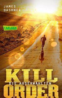 Die Auserwählten - Kill Order - James Dashner pdf epub