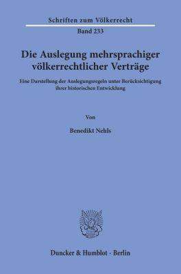 Die Auslegung mehrsprachiger völkerrechtlicher Verträge. - Benedikt Nehls pdf epub