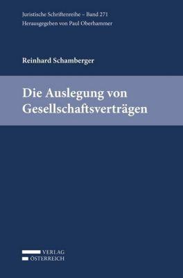 Die Auslegung von Gesellschaftsverträgen, Schamberger Reinhard
