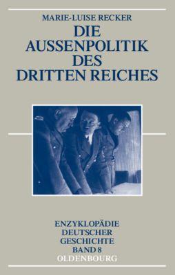 Die Außenpolitik des Dritten Reiches, Marie-Luise Recker