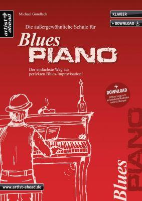 Die außergewöhnliche Schule für Blues-Piano, Michael Gundlach