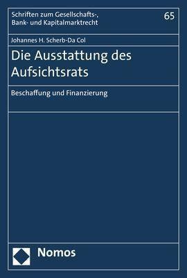 Die Ausstattung des Aufsichtsrats, Johannes H. Scherb-Da Col