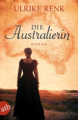 Die Australien Saga: Die Australierin, Ulrike Renk