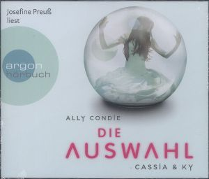 Die Auswahl, Hörbuch, Ally Condie