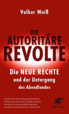 Die autoritäre Revolte, Volker Weiß