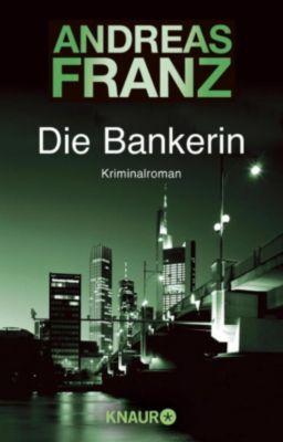 Die Bankerin, Andreas Franz