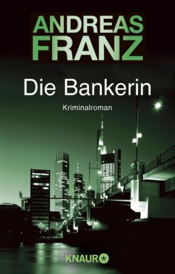 Die Bankerin, Andreas Franz