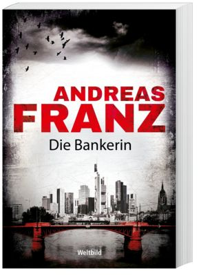 Die Bankerin - Andreas Franz |