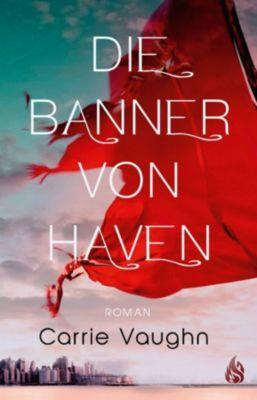 Die Banner von Haven, Carrie Vaughn