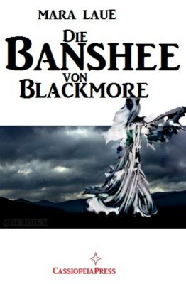 Die Banshee von Blackmore, Mara Laue