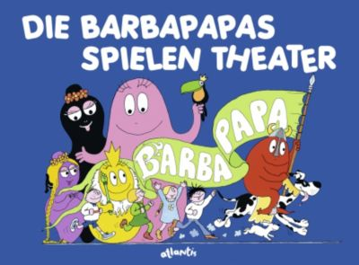 Die Barbapapas spielen Theater, Annette Tison, Talus Taylor