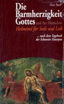 Die Barmherzigkeit Gottes und der Menschen, Hans Buob