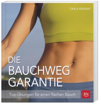 Die Bauchweg Garantie, Carla Bennini