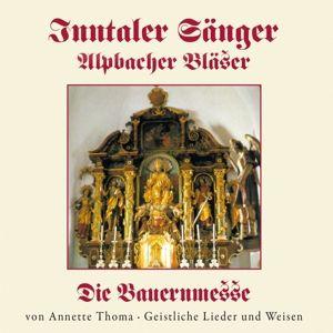 Die Bauernmesse, Inntaler Sänger, Alpbacher Bläser