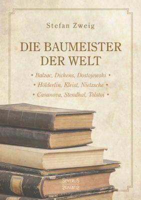 Die Baumeister der Welt - Stefan Zweig |