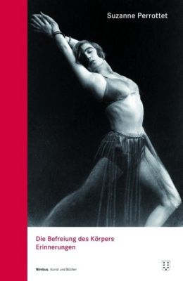 Die Befreiung des Körpers - Suzanne Perrottet |