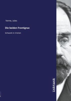 Die beiden Frontignac - Jules Verne |