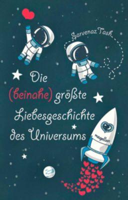 Die (beinahe) größte Liebesgeschichte des Universums - Sarvenaz Tash pdf epub