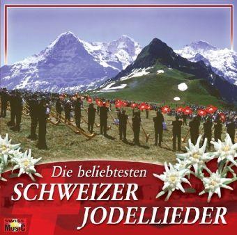 Die beliebtesten Schweizer Jodler, Various