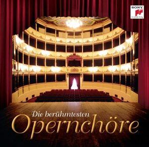 Die Berühmtesten Opernchöre, Various