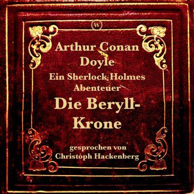Die Beryll-Krone, Arthur Conan Doyle