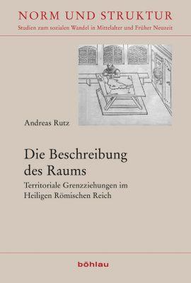 Die Beschreibung des Raums, Andreas Rutz