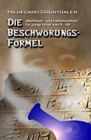 Die Beschwörungsformel, Hildegard Grünthaler