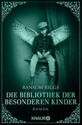Die besonderen Kinder: Die Bibliothek der besonderen Kinder, Ransom Riggs