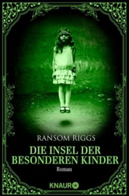 Die besonderen Kinder: Die Insel der besonderen Kinder, Ransom Riggs