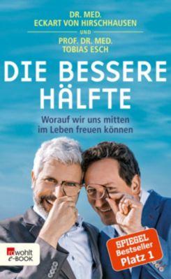 Die bessere Hälfte, DR. MED. ECKART VON HIRSCHHAUSEN, Prof. Dr. med.Tobias Esch
