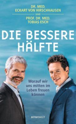 Die bessere Hälfte, Eckart von Hirschhausen, Tobias Esch