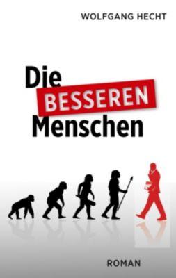 Die besseren Menschen, Wolfgang Hecht