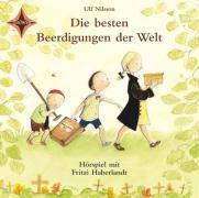 Die besten Beerdigungen der Welt, 1 Audio-CD, Ulf Nilsson