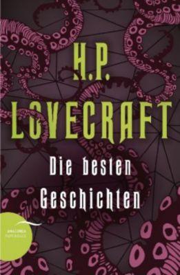 Die besten Geschichten - Howard Ph. Lovecraft |