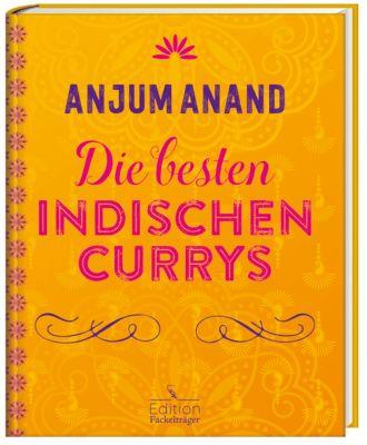 Die besten indischen Currys, Anjum Anand