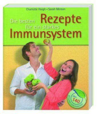 Die besten Rezepte für ein starkes Immunsystem -  pdf epub