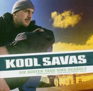 Die Besten Tage Sind Gezählt, Kool Savas
