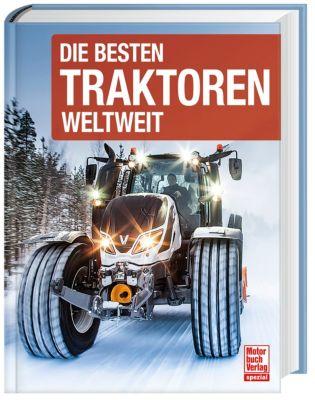 Die besten Traktoren weltweit - Joachim M. Köstnick |