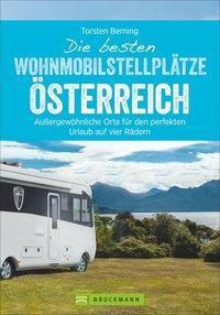 Die besten Wohnmobilstellplätze Österreich, Torsten Berning