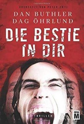 Die Bestie in dir, Dag Öhrlund, Dan Buthler