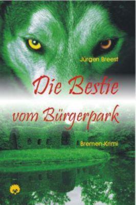 Die Bestie vom Bürgerpark, Jürgen Breest