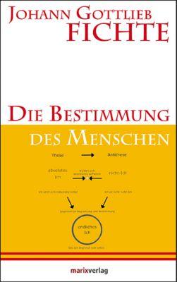 Die Bestimmung des Menschen - Johann G. Fichte pdf epub