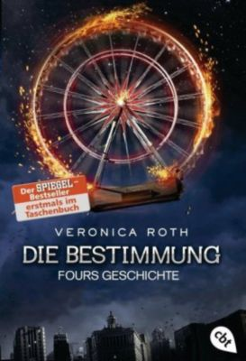 Die Bestimmung - Fours Geschichte, Veronica Roth