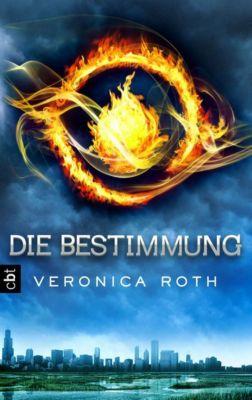 Die Bestimmung Trilogie Band 1: Die Bestimmung, Veronica Roth