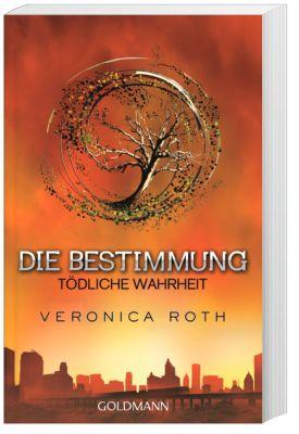 Die Bestimmung Trilogie Band 2: Tödliche Wahrheit - Veronica Roth |
