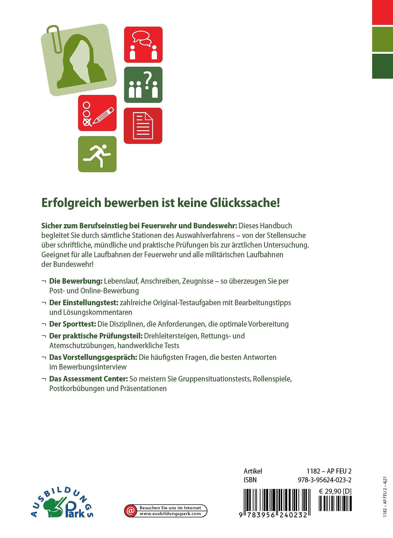 Die Bewerbung Zur Ausbildung Bei Feuerwehr Und Bundeswehr Buch