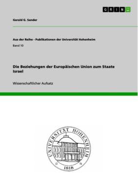 Die Beziehungen der Europäischen Union zum Staate Israel, Gerald G. Sander