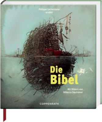 Die Bibel - Philippe Lechermeier  