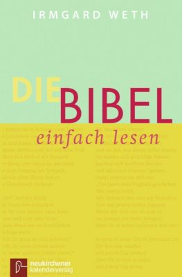 Die Bibel. einfach lesen - Irmgard Weth  