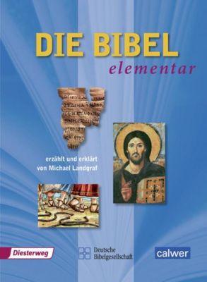 Die Bibel elementar, Michael Landgraf